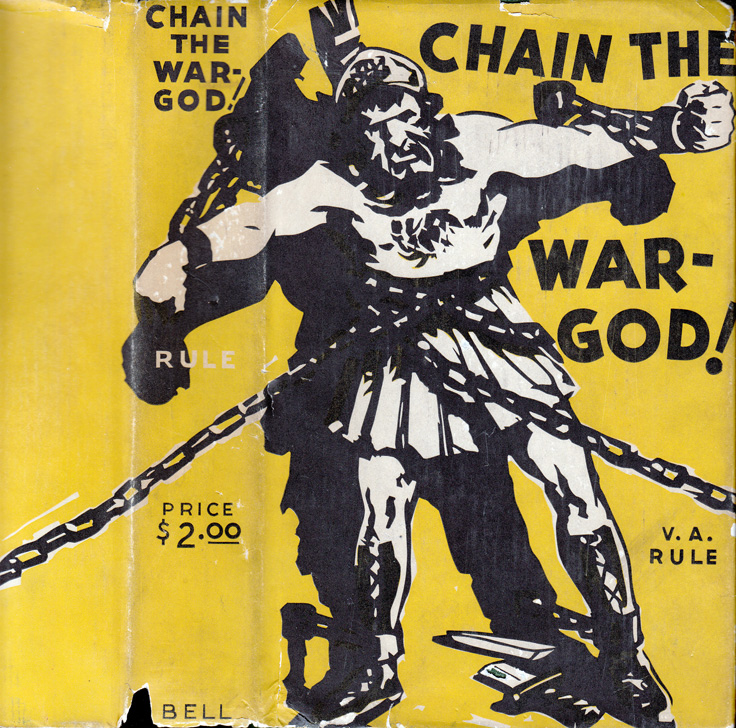 Chain The War-God! [INSCRIBED AND SIGNED]. Victor Alexander RULE