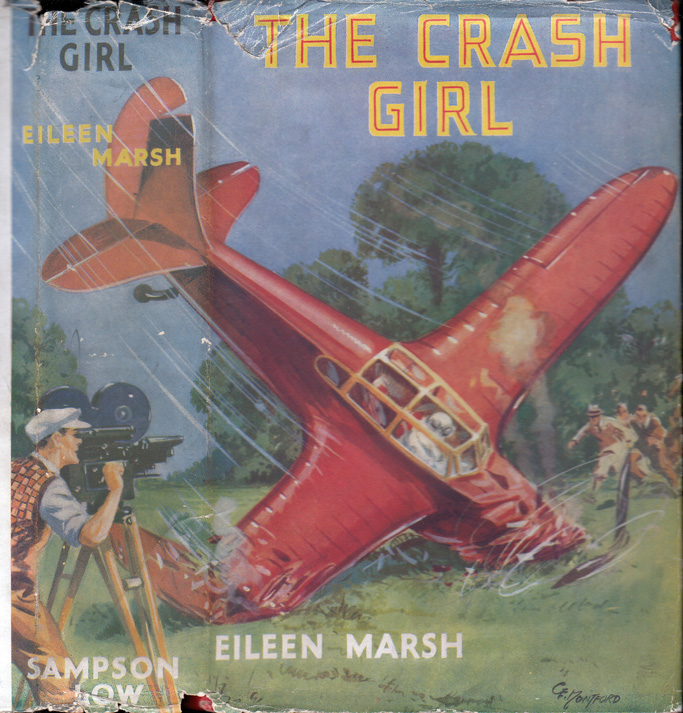 The Crash Girl [HOLLYWOOD FICTION]. Eileen MARSH.