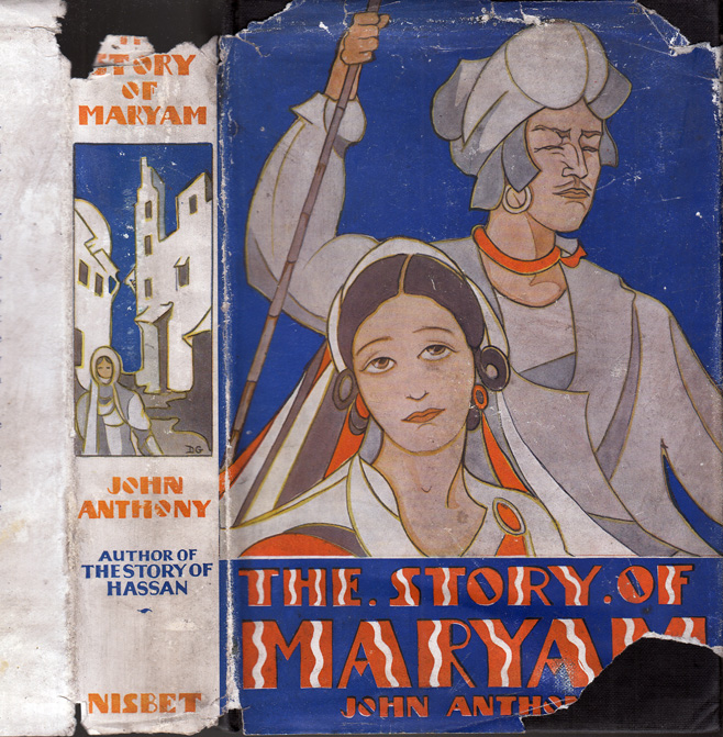 The Story of Maram, A Continuation of the Story of Hassan. Told by Hassan. John ANTHONY, Ronald...