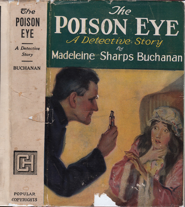 The Poison Eye, A Detective Story. Madeleine Sharps BUCHANAN.