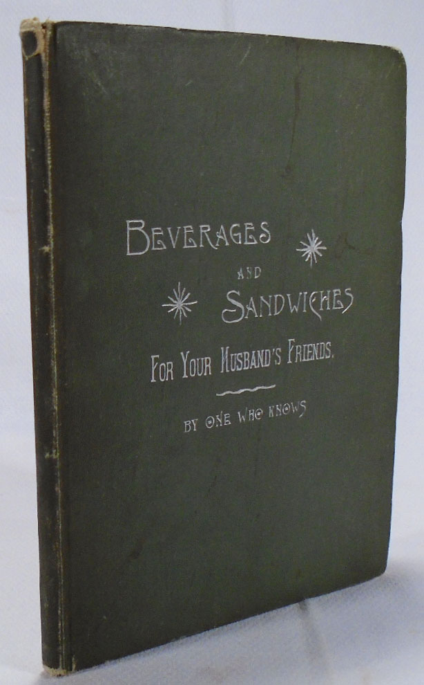 Beverages and Sandwiches for Your Husband's Friends [COCKTAIL RECIPES] [FIRST APPEARANCE OF THE...