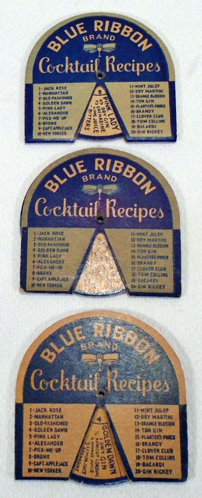 Blue Ribbon Brand Cocktail Recipes [Collection of Three Cocktail Volvelles]. BLUE RIBBON BRAND.