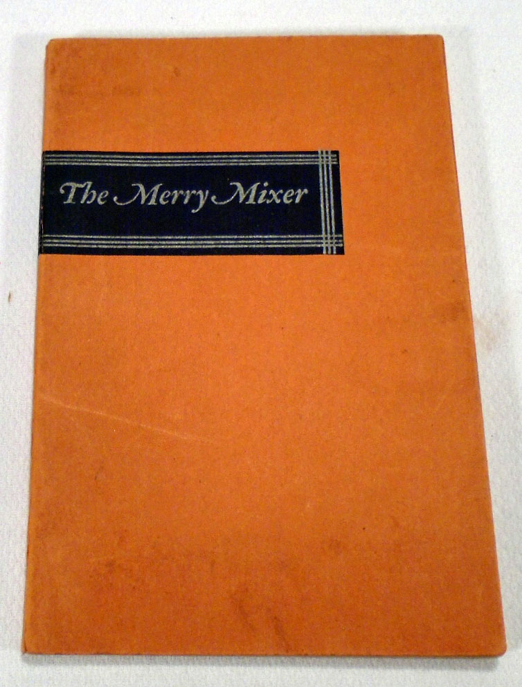 The Merry Mixer or Cocktails and Their Ilk. William GUYER