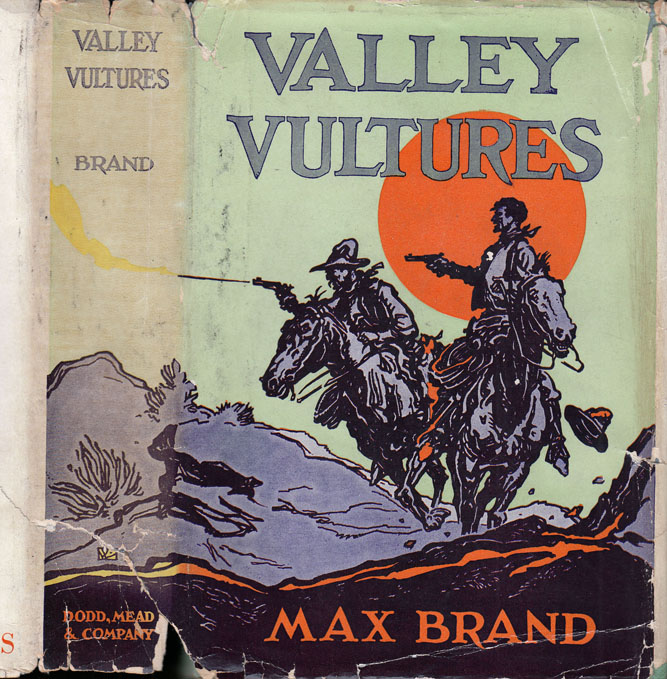Valley Vultures. Max BRAND