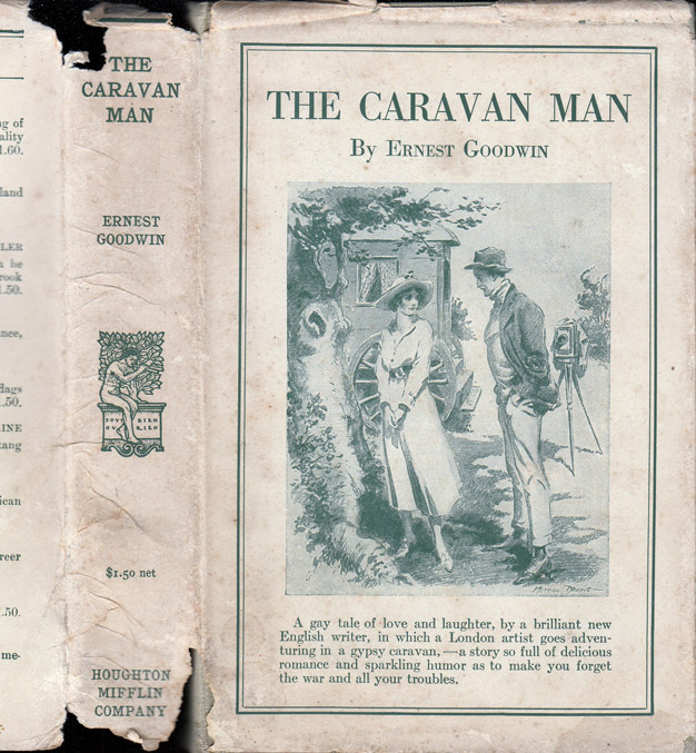 The Caravan Man [PHOTOGRAPHER NOVEL]. Ernest GOODWIN.