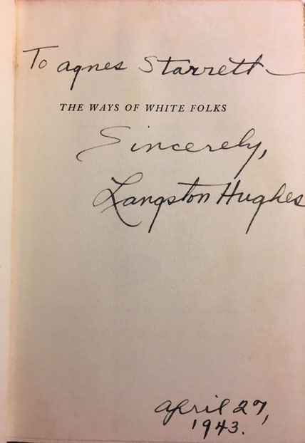 The Ways Of White Folks Inscribed And Signed Association Copy By Langston Hughes Agnes Starrett On Yesterdays Gallery And Babylon Revisited Rare