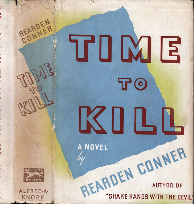 Time to Kill. Rearden CONNER