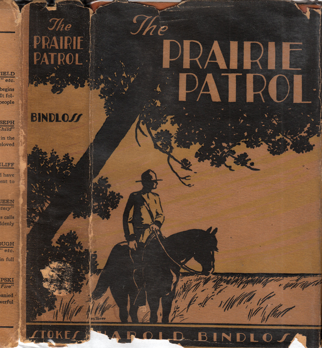 The Prairie Patrol. Harold BINDLOSS