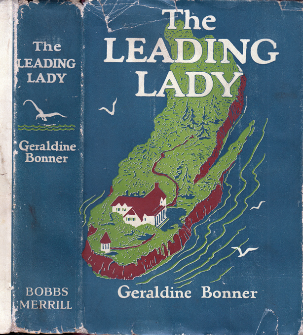 The Leading Lady. Geraldine BONNER.