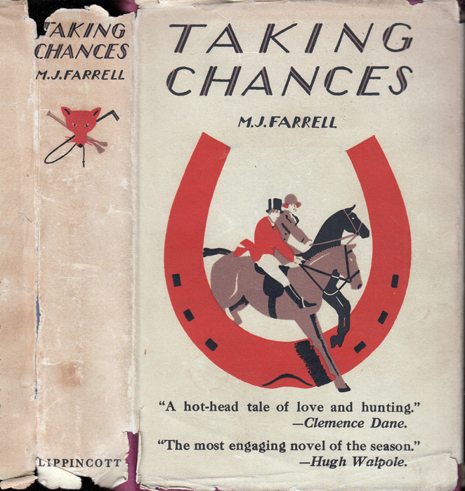 Taking Chances. M. J. FARRELL, Molly KEANE