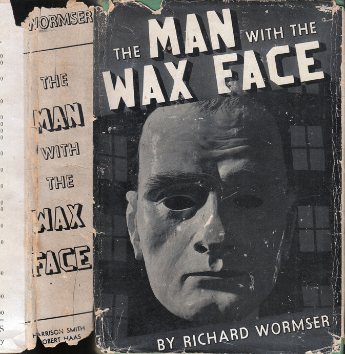 The Man with the Wax Face [WALL STREET MYSTERY]. Richard WORMSER