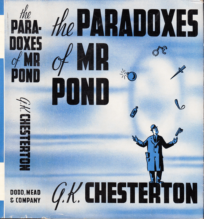 The Paradoxes of Mr. Pond. G. K. CHESTERTON.