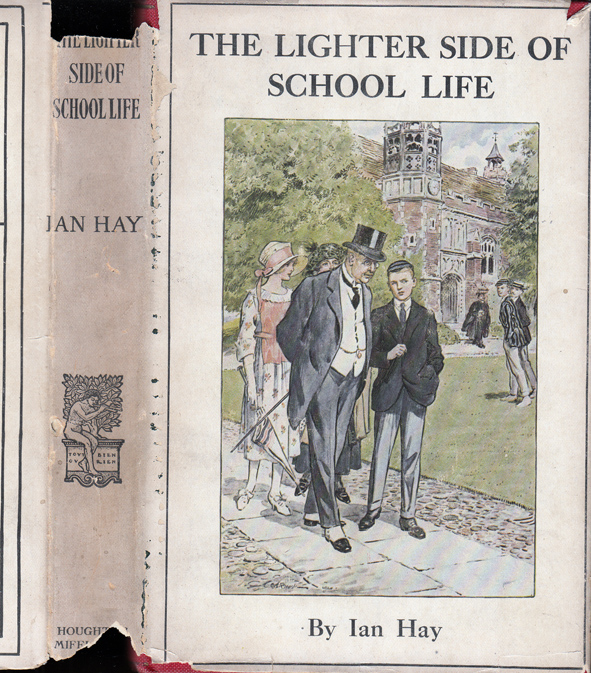 The Lighter Side of School Life. Ian HAY