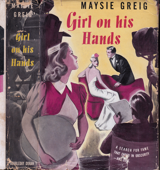 Girl On His Hands [HOLLYWOOD FICTION]. Maysie GREIG