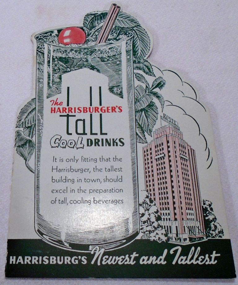 The Harrisburger's Tall Cool Drinks [Cocktail List]. HOTEL HARRISBURGER