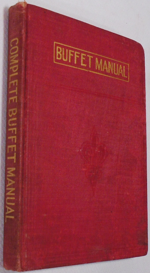 The Complete Buffet Manual or How to Mix Fancy Drinks. J. E. SHERIDAN