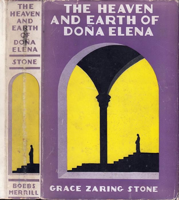The Heaven and Earth of Dona Elena [SIGNED]. Grace Zaring STONE