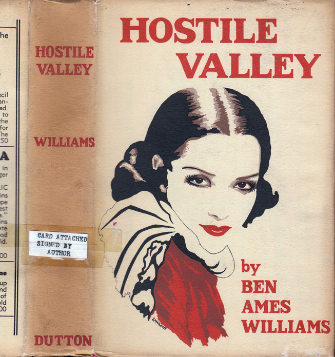 Hostile Valley [SIGNED AND INSCRIBED]. Ben Ames WILLIAMS