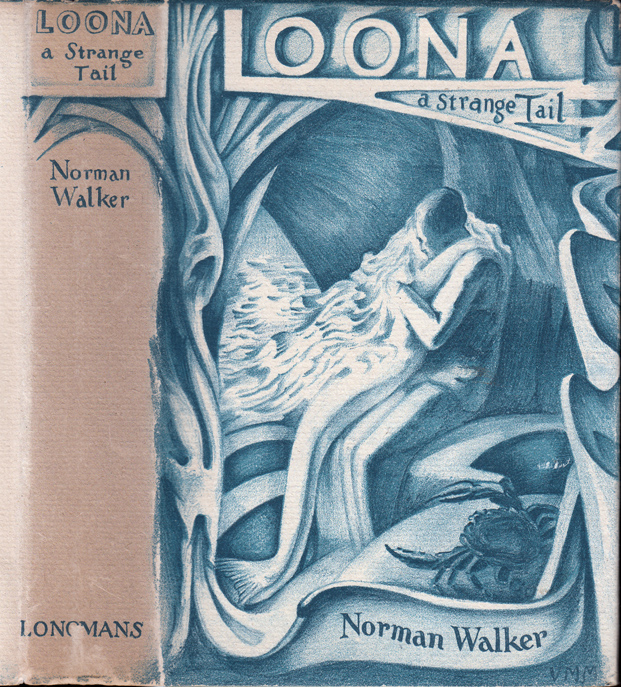 Loona, A Strange Tail. Norman WALKER