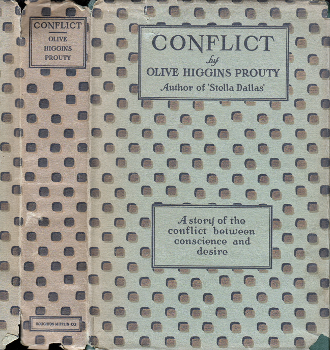 Conflict. Olive Higgins PROUTY.