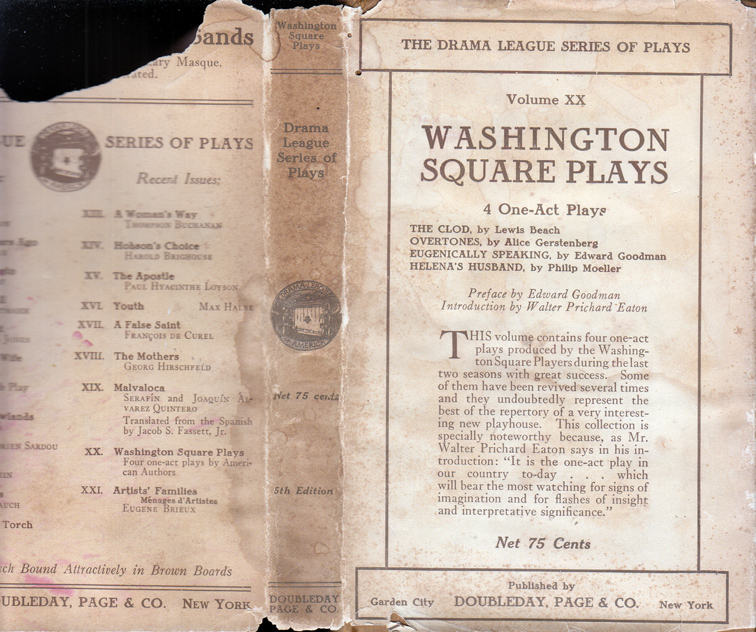 Washington Square Plays: 1, the Clod, By Lewis Beach, 2, Eugenically Speaking, By Edward Goodman,...