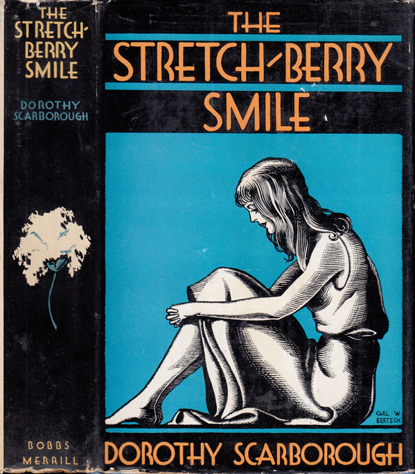 The Stretch-Berry Smile. Dorothy SCARBOROUGH