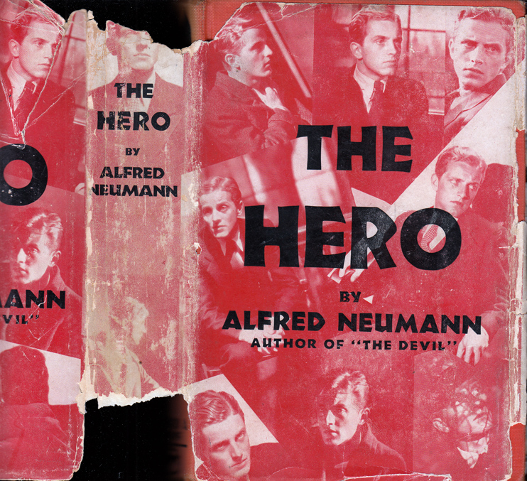 The Hero [An American Tragedy] [SIGNED AND INSCRIBED]. Alfred NEUMANN, Theodore Dreiser