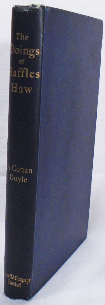 The Doings of Raffles Haw. Arthur Conan DOYLE.