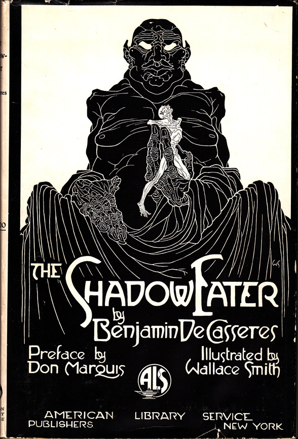 The Shadow-Eater. Benjamin DE CASSERES.