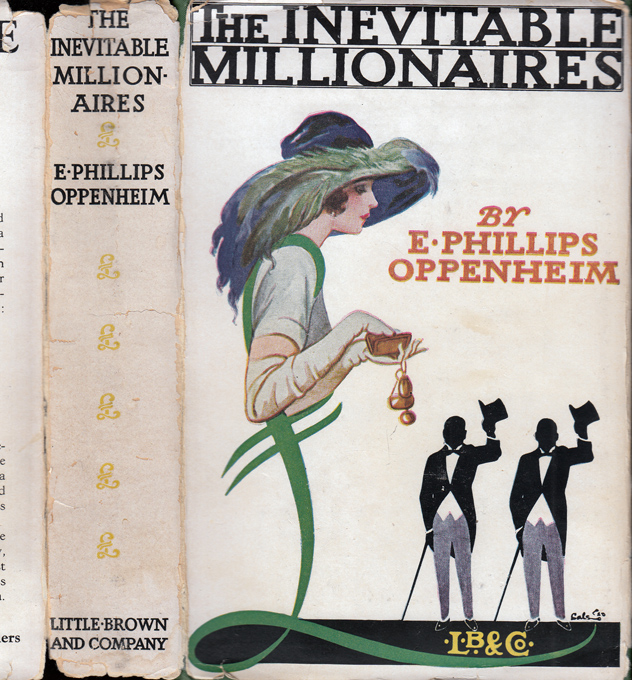 The Inevitable Millionaires. E. Phillips OPPENHEIM.