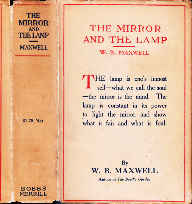 The Mirror and the Lamp. W. B. MAXWELL.