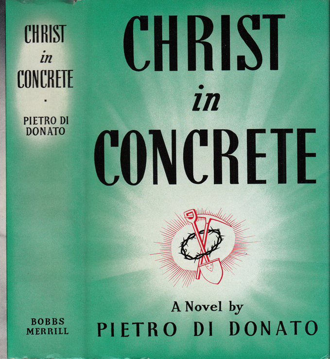 Christ in Concrete. Pietro DI DONATO
