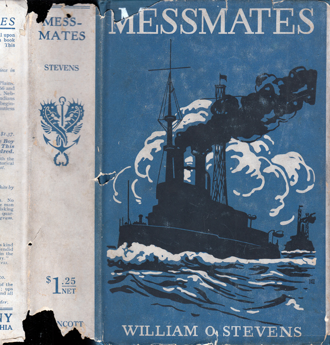 Messmates, Midshipman Pewee Clinton's First Cruise. William O. STEVENS