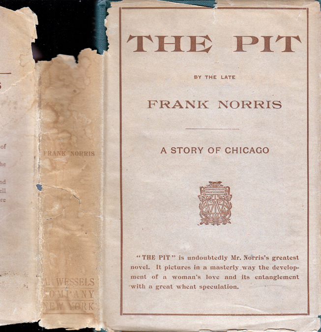 The Pit. Frank NORRIS