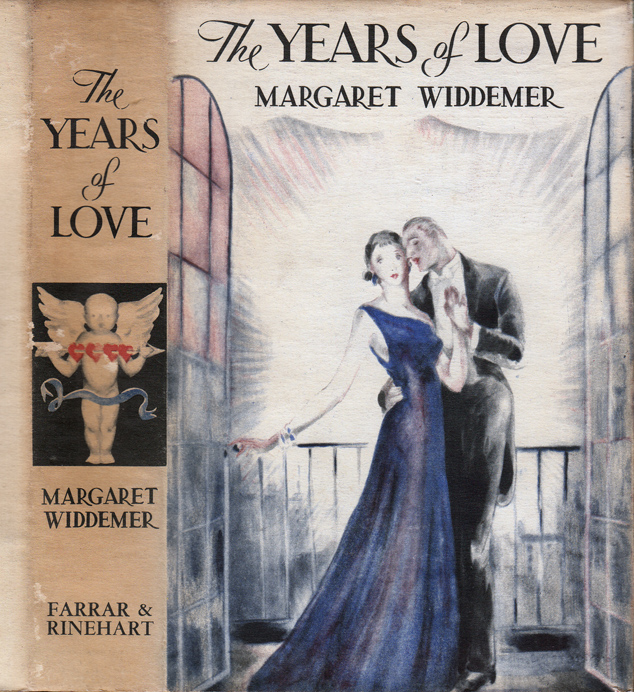 The Years of Love. Margaret WIDDEMER