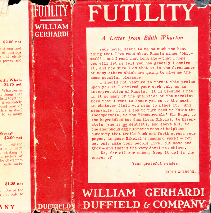 Futility, A Novel on Russian Themes. William GERHARDI, Edith WHARTON