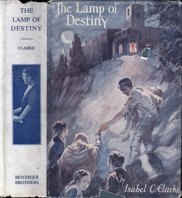 The Lamp of Destiny. Isabel C. CLARKE