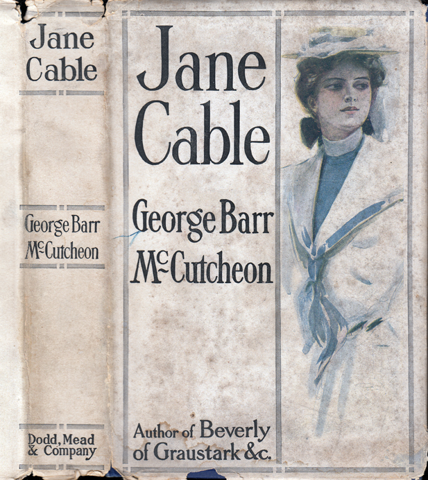 Jane Cable. George Barr MCCUTCHEON