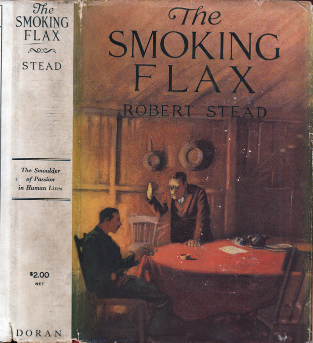The Smoking Flax. Robert STEAD.