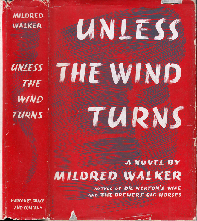 Unless the Wind Turns [MONTANA FICTION]. Mildred WALKER