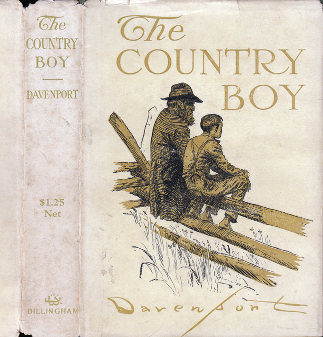 The Country Boy, The Story of His Own Early Life. Homer DAVENPORT
