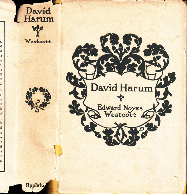David Harum. A Story of American Life [CAST INSCRIBED COPY / DUSTJACKET]. Edward Noyes WESTCOTT