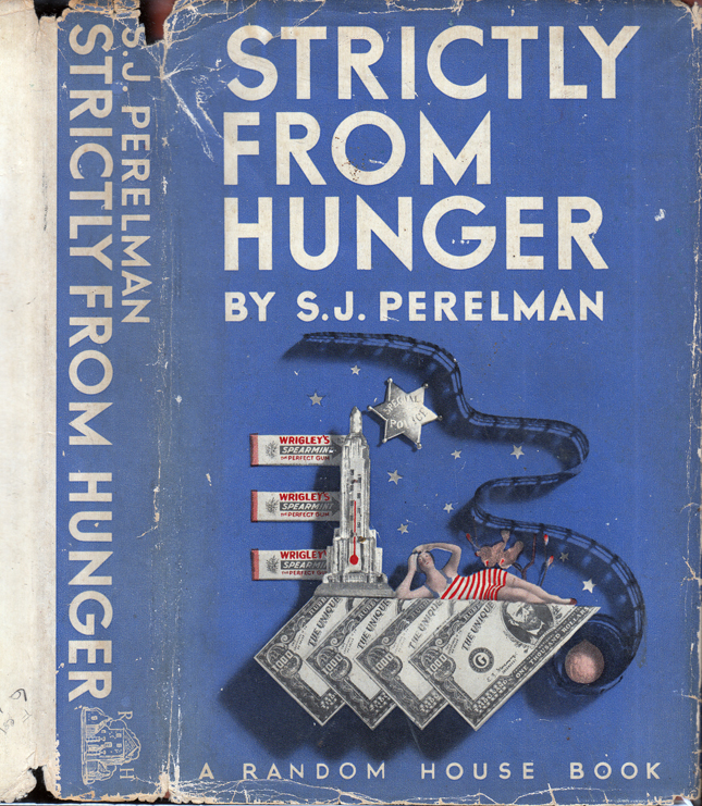 Strictly From Hunger. S. J. PERELMAN