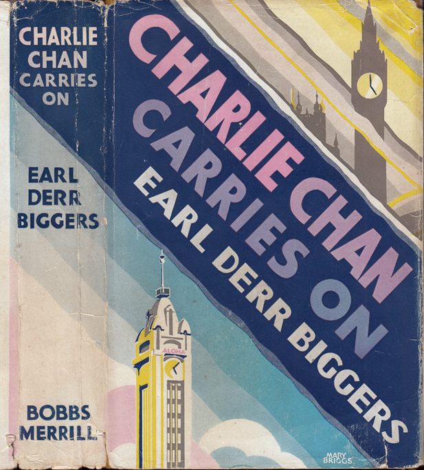 Charlie Chan Carries On. Earl Derr BIGGERS, Mary Roberts RINEHART.