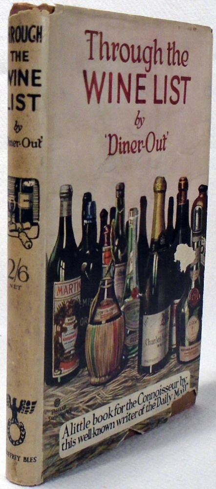 Through the Wine List [COCKTAIL RECIPES]. DINER-OUT, A. E. Manning Foster