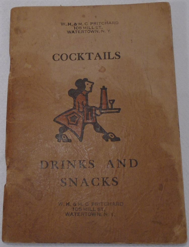 Cocktails, Drinks and Snacks. W. H. PRITCHARD, M. C