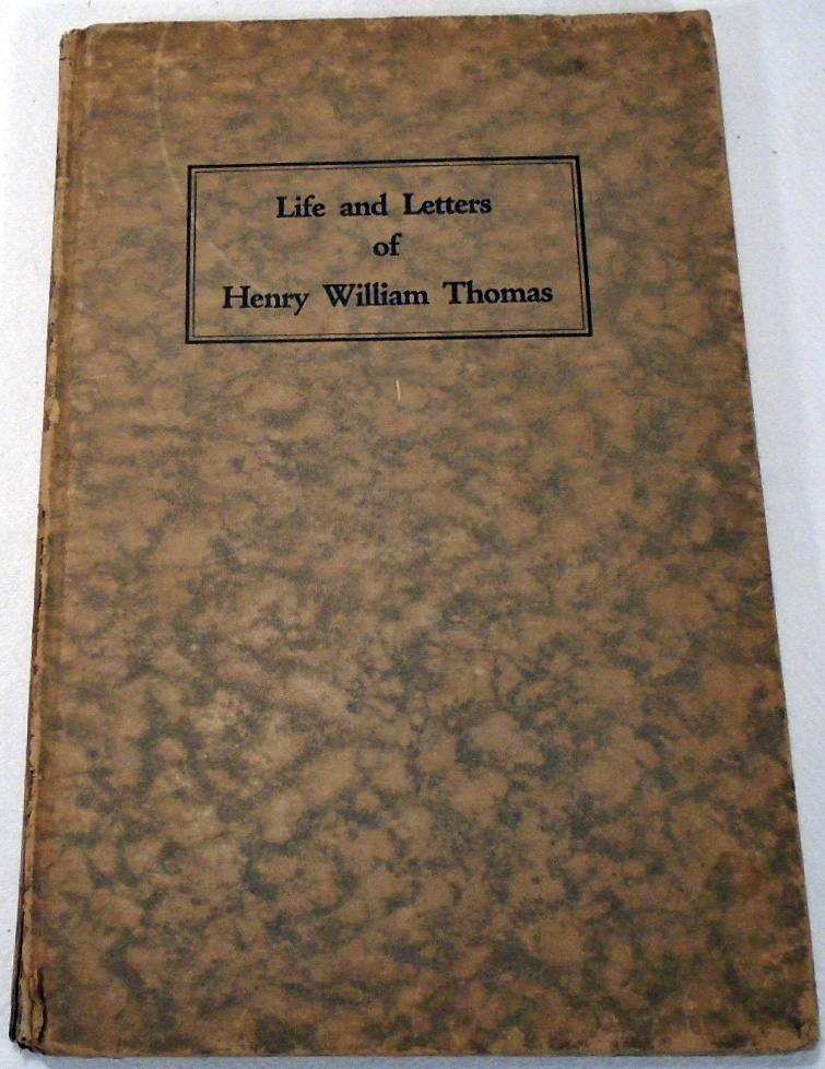 Life and Letters of Henry William Thomas Mixologist [SIGNED AND INSCRIBED] [COCKTAIL RECIPES]....