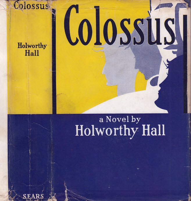 Colossus. Holworthy HALL