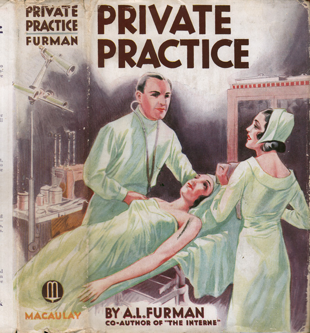 Private Practice [SIGNED]. A. L. FURMAN