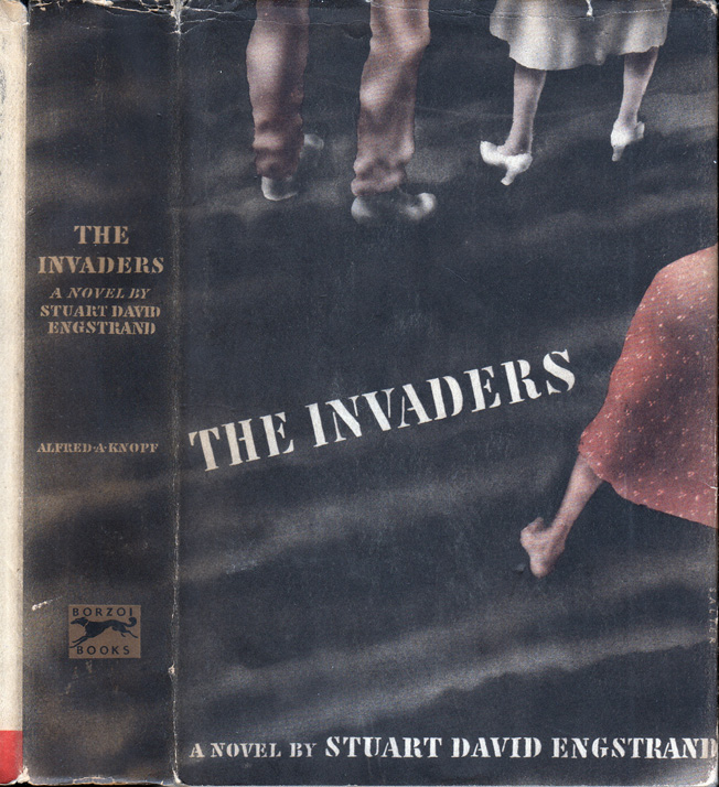 The Invaders. Stuart David ENGSTRAND